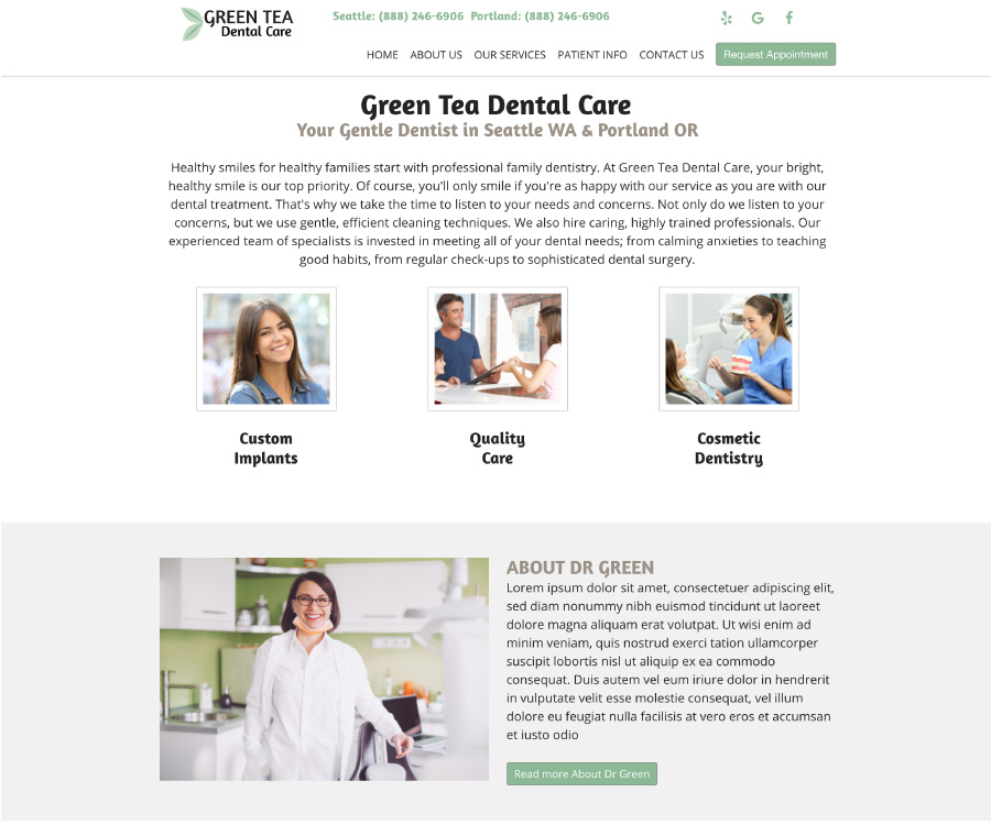 This is an example of our design called Green Tea Dental